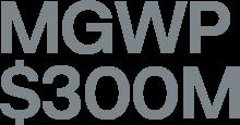 MGWP >$300m – 2020